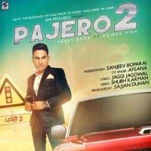 pajero-2-lyrics-preet-brar-afsana-ft-kuwar-virk