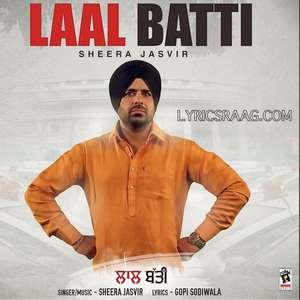 lal-batti-lyrics-sheera-jasvir-songs-gopi-sodiwala