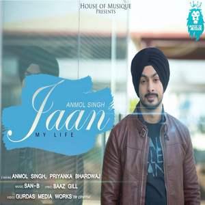 jaan-lyrics-anmol-singh-ft-san-b-baaz-gill