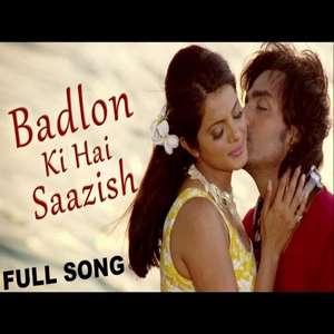 baadalon-ki-hai-saazish-lyrics-sonu-nigam-shreya-ghoshal