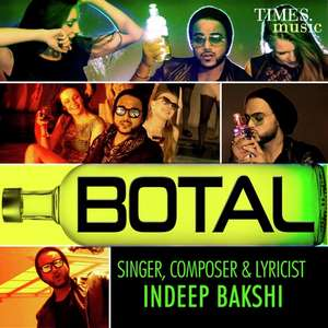 Botal Lyrics: Indeep Bakshi New Party Songs