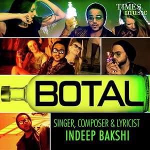 Botal Lyrics: Indeep Bakshi New Party Songs