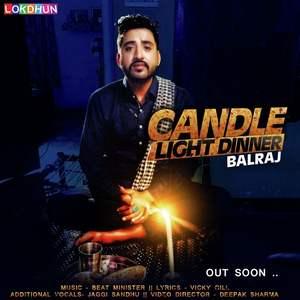 candle-light-dinner-lyrics-balraj-punjabi-songs