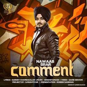 comment-lyrics-nawaab-brar-punjabi-nawab-songs