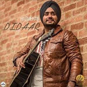 didaar-lyrics-harmehar-ft-gurmoh-dildar-songs