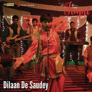 Dilan De Saudey Lyrics: Javed Bashir | Jugni Movie