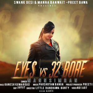 eyes-vs-32-bore-lyrics-mannsimran-punjabi-songs