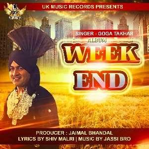 week-end-lyrics-goga-takhar-sudesh-kumari-punjabi-songs