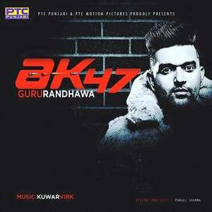ak-47-guru-randhawa-ptc-star-night-songs