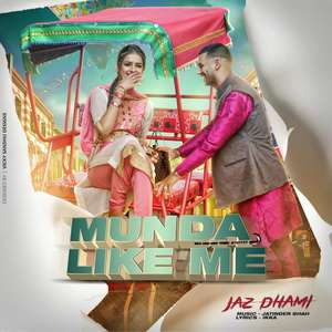 munda-like-me-lyrics-jaz-dhami-new-single