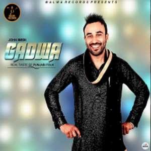 gadwa-lyrics-john-bedi-ft-rupin-kahlon-punjabi-songs
