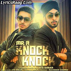 knock-knock-mr-a-its-simar-songs