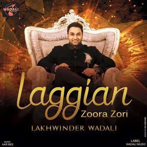 laggian-zorra-zori-lyrics-lakhwinder-wadali-new-single-zoora-zori-zora-jora-jori-zoro-Songs