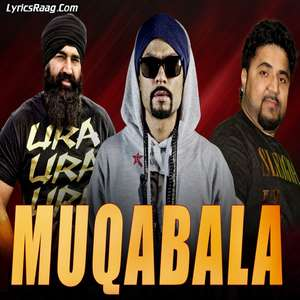 muqabala-lyrics-bohemia-feat-ks-makhan-muqabla-songs
