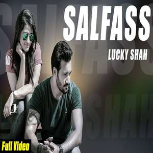 salfass-lyrics-lucky-shah-new-single