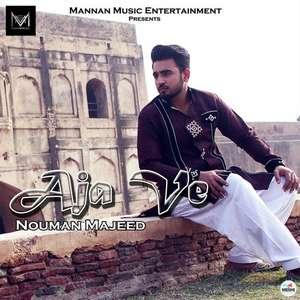 aja-ve-nouman-majeed-songs