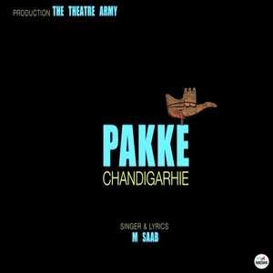 pakke-chandigarhiye-lyrics-m-saab-Chandigarhie -feat-amzee-sandhu
