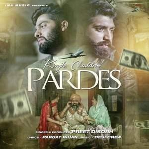 kinjh-chaddan-pardes-lyrics-preet-disorh-kinj-chadan-pardes-songs
