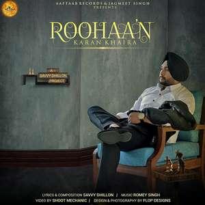 roohan-lyrics-karan-khaira-ft-savvy-dhillon-songs