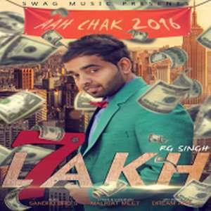 7-lakh-rg-singh-songs-aah-chak-2016