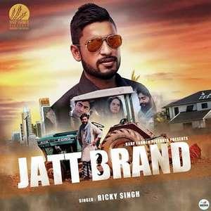 jatt-brand-lyrics-ricky-singh-feat-desi-crew