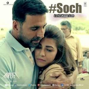 soch-na-sake-lyrics-arijit-singh-amaal-mallik-airlift