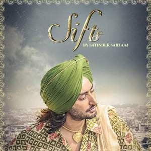 sift-lyrics-satinder-sartaaj-punjabi-songs