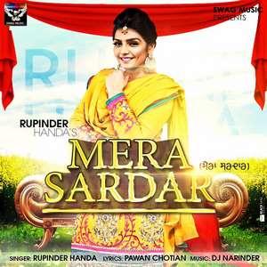 mera-sardar-lyrics-rupinder-handa-new-punjabi-songs