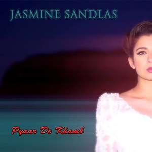 pyar-de-khamb-lyrics-jasmine-sandlas-new-pyaar-de-khamb-ud-chal-songs