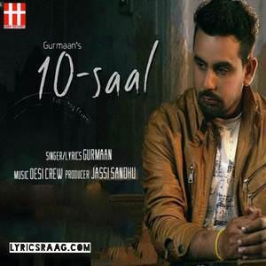 10-saal-gurmaan-feat-desi-crew-songs