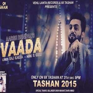 vaada-arsh-benipal-9x-tashan-20115-songs