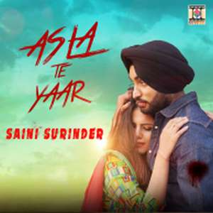 asla-te-yaar-mp3-song-saini-surinder-ft-popsy-songs