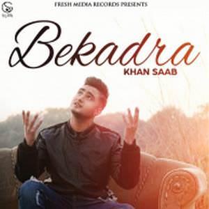 bekadra-khan-saab-feat-garry-sandhu-ja-songs