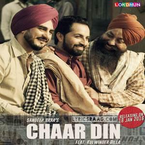 chaar-din-char-din-4-din-song-sandeep-brar-feat-kulwinder-billa-char-4-songs