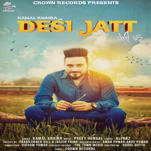 desi-jatt-alfaaz-ft-kamal-khaira-preet-hundal-songs