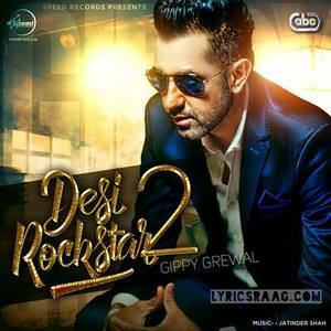 desi-rockstar-2-album-all-songs-lyrics-gippy-grewal