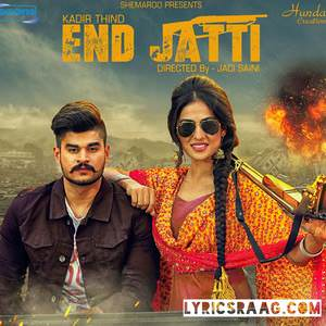 End-Jatti-by-Kadir-Thind-Songs