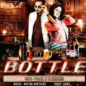 bottle-mp3-song-miss-pooja-g-garcha-botal-songs