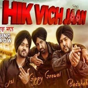 hik-vich-jaan-rakhi-aa-gippy-grewal-feat-badshah-jsl-songs