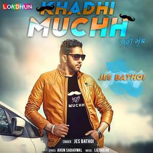 khadhi-muchh-jes-bathoi-lil-daku-khadi-much-songs