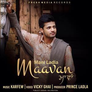 maavan-mani-ladla-2016-maawan-songs
