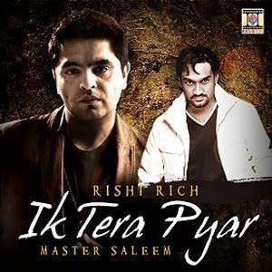 ik-tera-pyar-ek-tera-pyar-master-saleem-rishi-rich-ek-songs