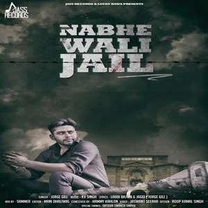 nabhe-wali-jail-mp3-mad-jorge-gill-songs