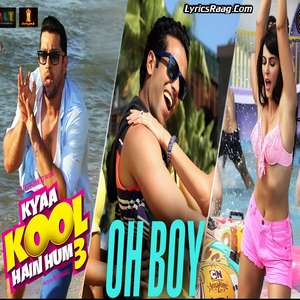 oh-boy-kyaa-kool-hain-hum-3-wajid-khan