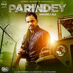 parindey-angrej-ali-feat-beat-minister-songs