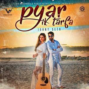 pyar-ik-tarfa-johny-seth-songs