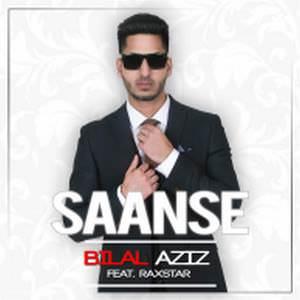 saanse-lyrics-bilal-aziz-ft-raxstar-saans-songs