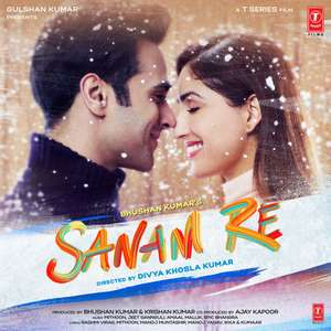 Sanam Re 2016 Movie All Songs Lyrics Yami Gautam
