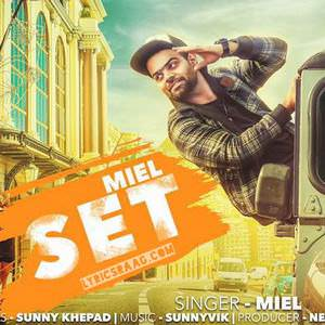 set-song-miel-feat-sunny-virk-punjabi-songs