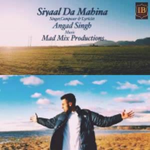 siyaal-da-mahina-angad-singh-songs